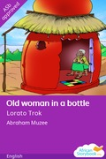 Old Woman in a Bottle
