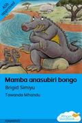Mamba anasubiri bongo