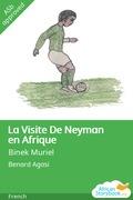 La Visite De Neyman en Afrique