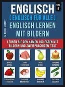 Englisch ( Englisch für alle ) Englisch Lernen Mit Bildern (Vol 5)