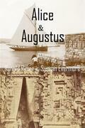Alice & Augustus