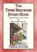 THE TIMES RED CROSS STORY BOOK - 18 stories contributed by authors serving during WWI