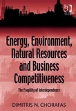 Energy, Environment, Natural Resources and Business Competitiveness: The Fragility of Interdependence