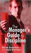 The Manager's Guide to Discipline