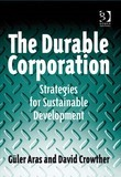 The Durable Corporation: Strategies for Sustainable Development