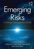 Emerging Risks: A Strategic Management Guide