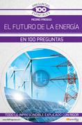El futuro de la energía en 100 preguntas