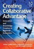 Creating Collaborative Advantage: Innovation and Knowledge Creation in Regional Economies