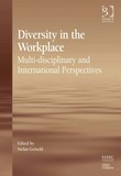 Diversity in the Workplace: Multi-disciplinary and International Perspectives