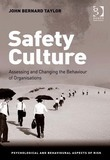 Safety Culture: Assessing and Changing the Behaviour of Organisations