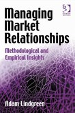 Managing Market Relationships: Methodological and Empirical Insights