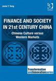 Finance and Society in 21st Century China: Chinese Culture Versus Western Markets