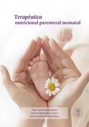Terapéutica nutricional parenteral neonatal