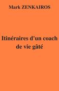 Itinéraires d'un coach de vie gâté