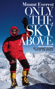 Mount Everest - Only the Sky Above