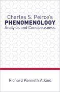 Charles S. Peirce's Phenomenology