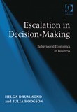 Escalation in Decision-Making: Behavioural Economics in Business
