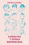 Carolina y otras despedidas
