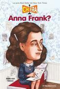 Chi era Anna Frank?