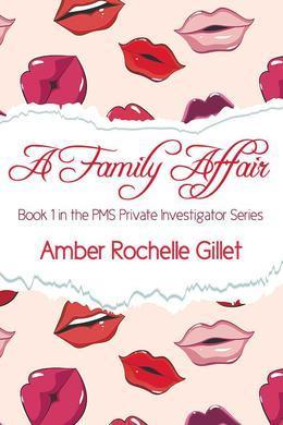 A Family Affair (PMS Private Investigator Series, #1)