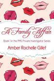 A Family Affair (PMS Private Investigator Series, #1)