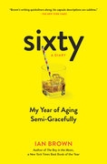 Sixty: A Diary