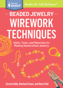 Beaded Jewelry: Wirework Techniques