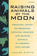 Raising Animals by the Moon