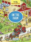 My Big Wimmelbook—On the Farm