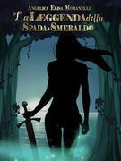 La leggenda della Spada-Smeraldo