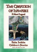 THE CREATION OF HAWAIKI - A Maori Creation Story