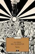 Gli eori del Gladiator