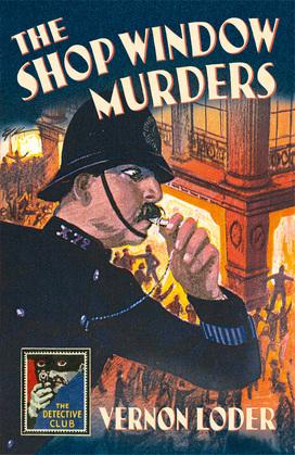 The Shop Window Murders (Detective Club Crime Classics)