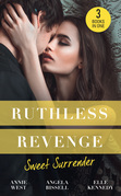 Ruthless Revenge: Sweet Surrender: Seducing His Enemy's Daughter / Surrendering to the Vengeful Italian / Soldier Under Siege (Mills & Boon M&B)