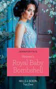Heiress's Royal Baby Bombshell (Mills & Boon True Love) (The Cattaneos' Christmas Miracles, Book 2)