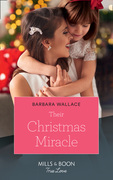 Their Christmas Miracle (Mills & Boon True Love)