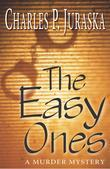 The Easy Ones