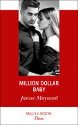 Million Dollar Baby (Mills & Boon Desire) (Texas Cattleman's Club: Bachelor Auction, Book 3)