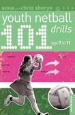 101 Youth Netball Drills Age 7-11