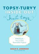 Topsy-Turvy Inside-Out Knit Toys