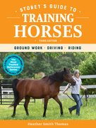 Storey's Guide to Training Horses, 3rd Edition