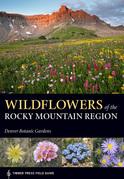 Wildflowers of the Rocky Mountain Region