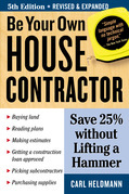 Be Your Own House Contractor