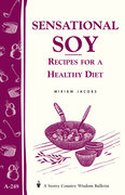 Sensational Soy: Recipes for a Healthy Diet