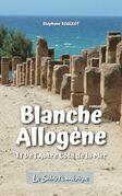BLANCHE ALLOGÈNE