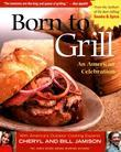 Born to Grill: An American Celebration