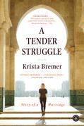 A Tender Struggle
