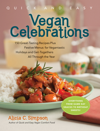 Quick & Easy Vegan Celebrations