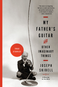 My Father's Guitar and Other Imaginary Things