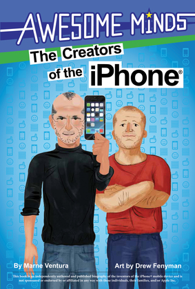 Awesome Minds: The Creators of the iPhone®